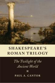 Shakespeare's Roman Trilogy