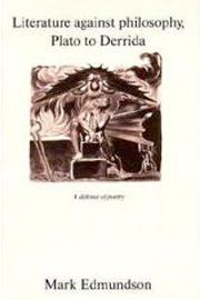 Literature Against Philosophy, Plato to Derrida