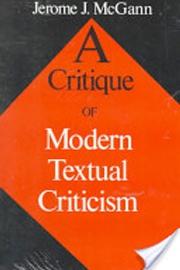 A Critique of Modern Textual Criticism